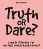 <b>Kim Vermeulen</b>,Truth or dare?