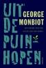 George  Monbiot,Uit de puinhopen