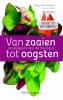 Hans van Eekelen,Van zaaien tot oogsten