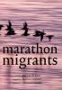 <b>Theunis  Piersma</b>,Marathon migrants