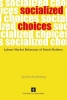 Justine  Ruitenberg,Socialized choices