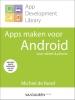 Michiel de Rond,App Development Library: Apps maken voor Android