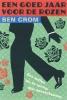 Ben Crom,Een goed jaar voor de rozen