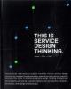 Marc  Stickdorn, Jakob  Schneider,This is service design thinking