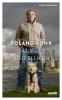 <b>Roland  Vonk</b>,Dat moet nog blijken