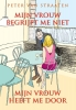 <b>Peter van Straaten</b>,Mijn vrouw begrijpt me niet, mijn vrouw heeft me door