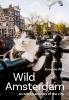 Koos de Wilt,Wild Amsterdam