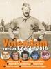 Rob van Vuure, Cees van Nijnatten,Volendam Voetbalkalender 2018
