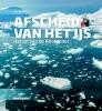 Peter  Wadhams,Afscheid van het ijs