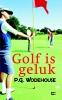 P.G.  Wodehouse ,Golf is geluk