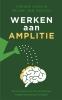 <b>Yrenee Koen, Seline van Keulen</b>,Werken aan amplitie