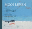 <b>Sjoerd  Kuyper</b>,Mooi leven