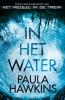 <b>Paula  Hawkins</b>,In het water
