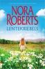 Nora Roberts ,Lentekriebels
