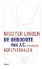 Nico ter Linden,De geboorte van J.C. en andere kerstverhalen