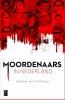 Hendrik Jan  Korterink ,Moordenaars in Nederland