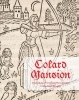 ,<b>Colard Mansion. Incunabula, Prints and Manuscripts in Medieval Bruges</b>