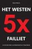 Kees  Pieters,Het westen vijfmaal failliet