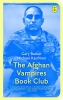 Michael  Kaufman Gary  Barker,The Afghan vampires book club
