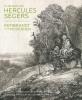<b>Mireille  Cornelis, Eddy de Jongh, Leonore van Sloten</b>,In de ban van Hercules Segers