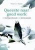 <b>Manon C.P.  Ruijters</b>,Queeste naar goed werk