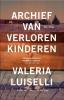 Valeria  Luiselli ,Archief van verloren kinderen