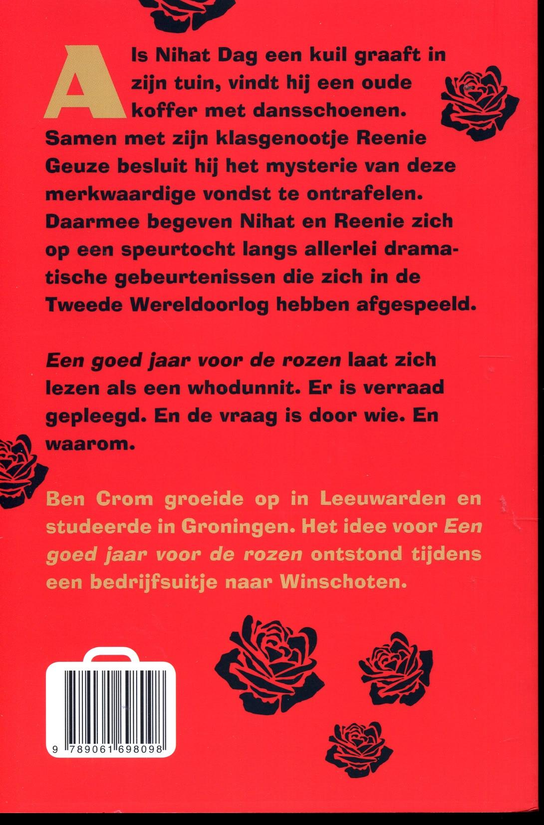 B. Crom,Een goed jaar voor de rozen