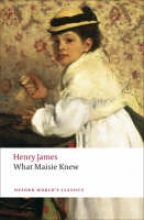 James, Henry What Maisie Knew