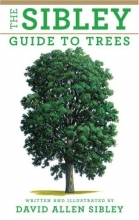 David Allen Sibley The Sibley Guide To Trees