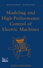 Chiasson, John Modeling and High Performance Control of Electric Machines