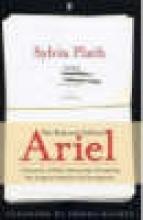 Sylvia Plath Ariel: The Restored Edition