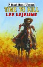 Lejeune, Lee Time to Kill