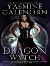 Galenorn, Yasmine Dragon Wytch