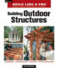 McBride, Scott Building Outdoor Structures
