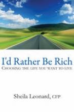 Sheila Leonard I`d Rather be Rich