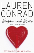 Conrad, Lauren L.A. Candy 03. Sugar and Spice