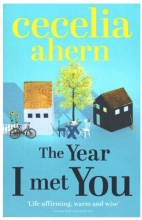 Cecelia Ahern The Year I Met You