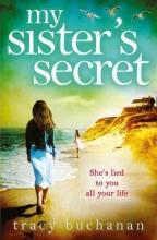 Tracy Buchanan My Sister`s Secret