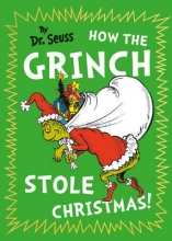 Seuss, Dr. How the Grinch Stole Christmas!