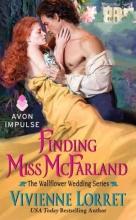 Lorret, Vivienne Finding Miss McFarland