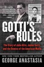Anastasia, George Gotti`s Rules