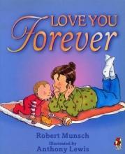 Munsch, Robert Love You Forever