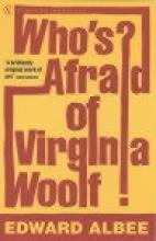 Albee, Edward Who`s Afraid Of Virginia Woolf