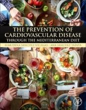 Almudena, PhD Sanchez Villegas,   Ana, RD Sanchez-Tainta The Prevention of Cardiovascular Disease through the Mediterranean Diet