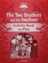 Bladon, Rachel Level 2. The Two Brothers and the Swallows Activity Book and Play