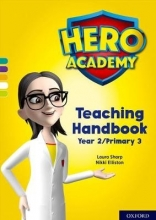Laura Sharp,   Nikki Elliston,   Bill Ledger Hero Academy: Oxford Levels 7-12, Turquoise-Lime+ Book Bands: Teaching Handbook Year 2/Primary 3
