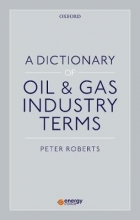 Roberts, Peter A Dictionary of Oil & Gas Industry Terms