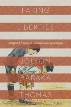 Jolyon Baraka Thomas Faking Liberties