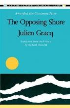 Gracq, Julien Opposing Shore