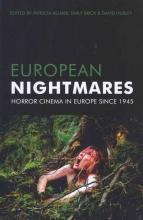 Allmer, Patricia European Nightmares - Horror Cinema in Europe Since 1945